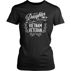 I'm a Daughter of a Freakin' Awesome Vietnam Veteran Patriotic T-Shirt