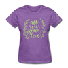 All You Need is Love Cute Valentine's Day Women's T-Shirt - purple heather
