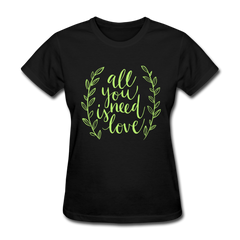 All You Need is Love Cute Valentine's Day Women's T-Shirt - black
