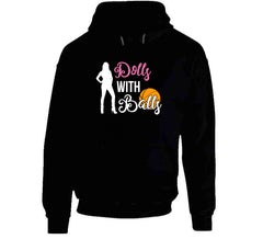 Dolls With Balls Matching Basketball Sports Team League Ladies Tournament T-shirt