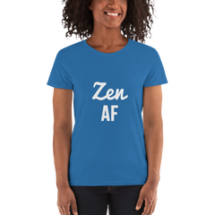 Zen AF Fun Stress Relief Women's short sleeve t-shirt