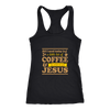 All I Need Today is a Little Bit of Coffee and a Whole Lot of Jesus Funny Morning T Shirt - Tees Happen