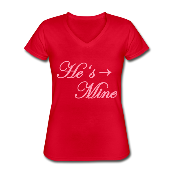 He's Mine Cute Valentine's Day Lover Heart Women's V-Neck T-Shirt - red
