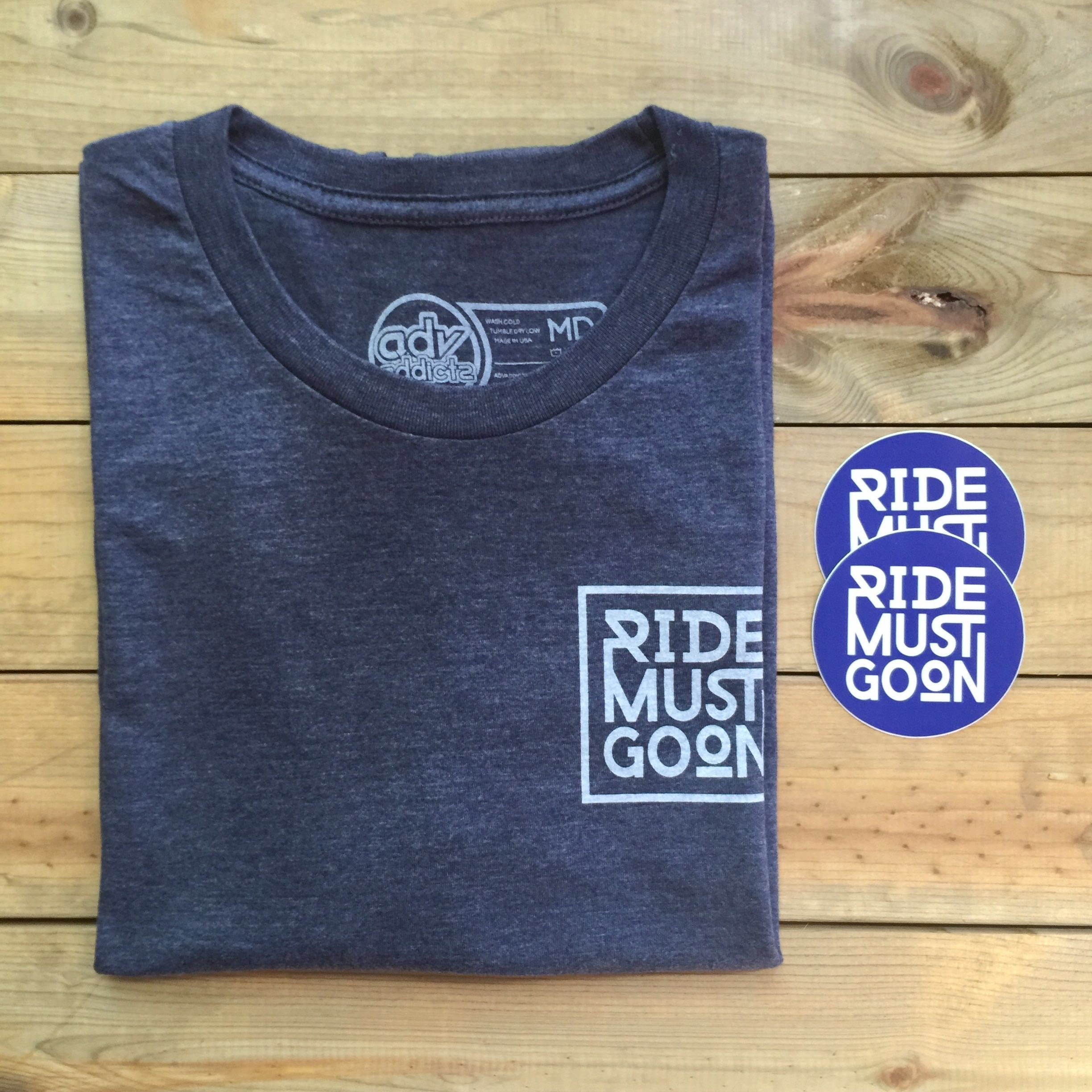 RIDE MUST GO ON x ADV ADDICTS 2017 TEE