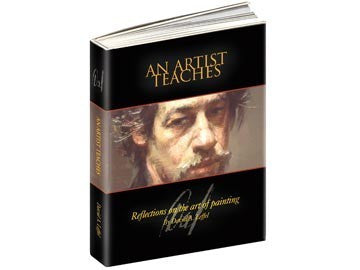 An Artist Teaches: Reflections on the Art of Painting