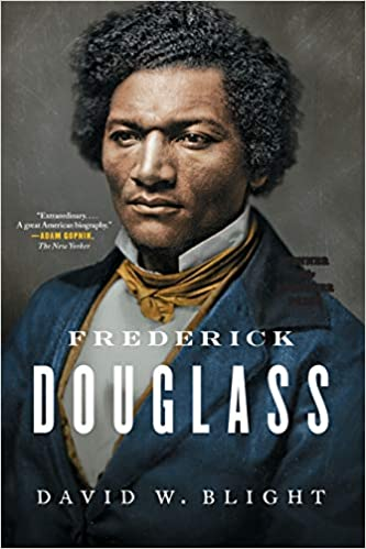 Frederick Douglass: Prophet of Freedom by David Blight (Hardcover & Paperback)