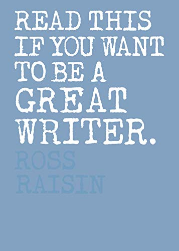 Read This if You Want to Be a Great Writer (Hardcover)