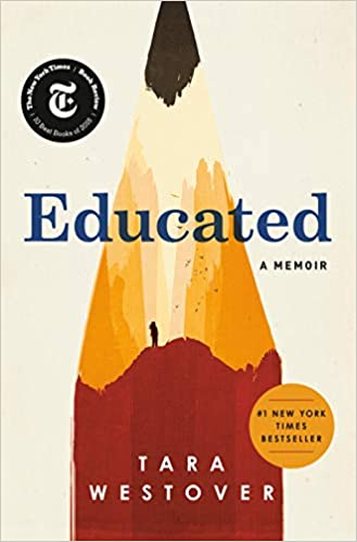 Educated: A Memoir by Tara Westover (Hardcover)