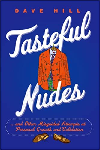 Tasteful Nudes by Dave Hill (Paperback)