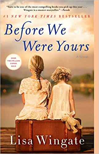 Before We Were Yours: A Novel