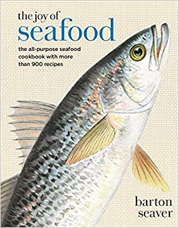 The Joy of Seafood (Hardcover)