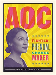 AOC: Fighter, Phenom, Changemaker (Paperback)