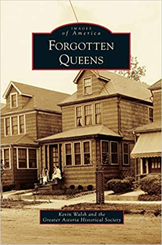 Forgotten Queens - Images of America (Hardcover)