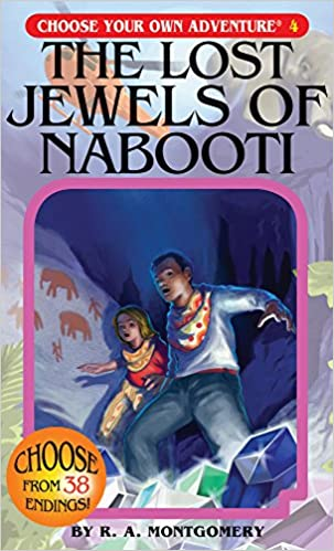 The Lost Jewels of Nabooti (Choose Your Own Adventure #4) Paperback