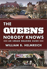 The Queens Nobody Knows: An Urban Walking Guide (Paperback)