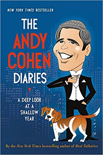 The Andy Cohen Diaries: A Deep Look at a Shallow Year (Paperback)