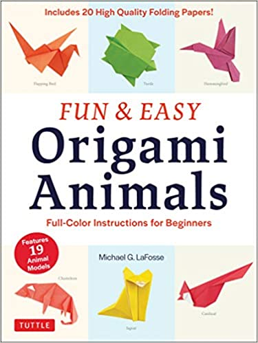 "Fun & Easy Origami Animals: Full-Color Instructions for Beginners (includes 20 Sheets of 6"" Origami Paper) Paperback"