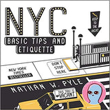 NYC Basic Tips and Etiquette (Paperback)