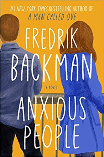 Anxious People: A Novel (Hardcover)