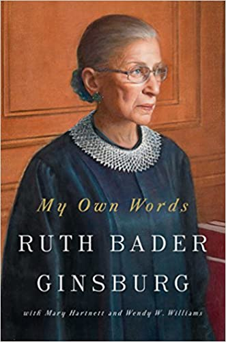 My Own Words by Ruth Bader Ginsburg (Hardcover or Paperback)