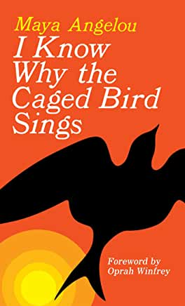I Know Why the Caged Bird Sings (Hardcover or Paperback)