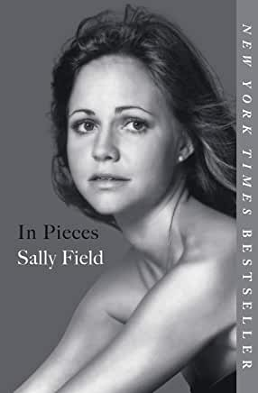 In Pieces: Sally Field (Hardcover)