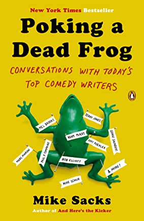 Poking a Dead Frog by Mike Sacks (Paperback)