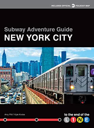 Subway Adventure Guide by Amy Plitt