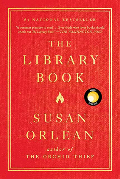 The Library Book by Susan Orlean (Hardcover)