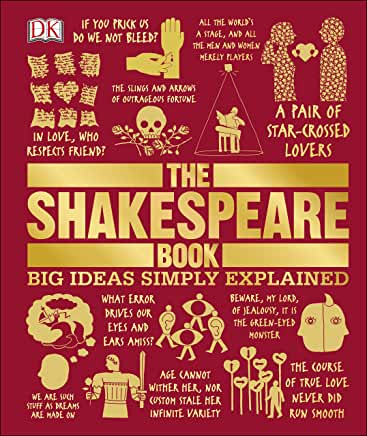 The Shakespeare Book (Big Ideas Simply Explained) by DK (Hardcover)