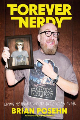 Forever Nerdy by Brian Posehn