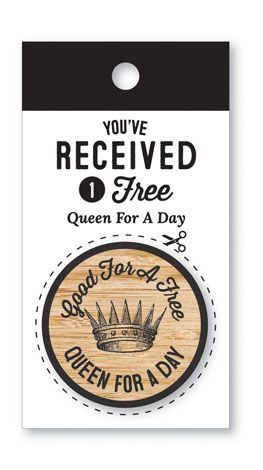 Queen for a Day Wooden Nickel - Coupon Coin