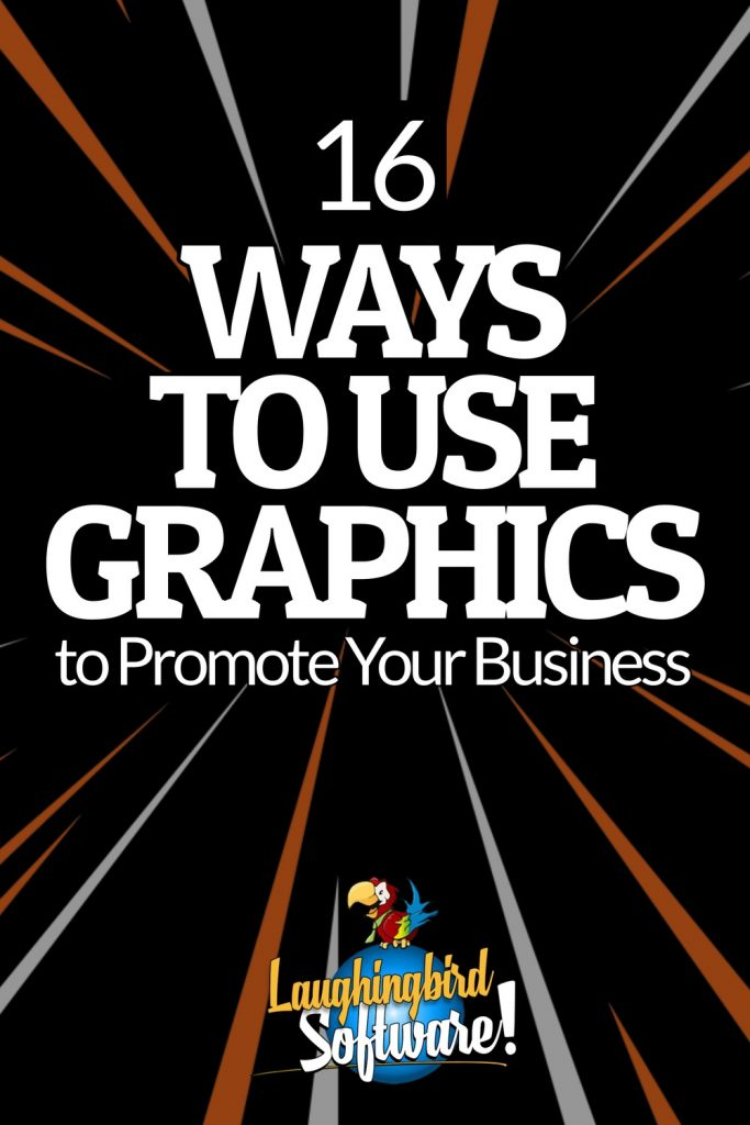 16 Ways to Use Graphics to Promote Your Business