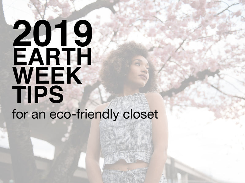 Earth Week Tips for an Eco-Friendly Closet-EcoVibe Apparel