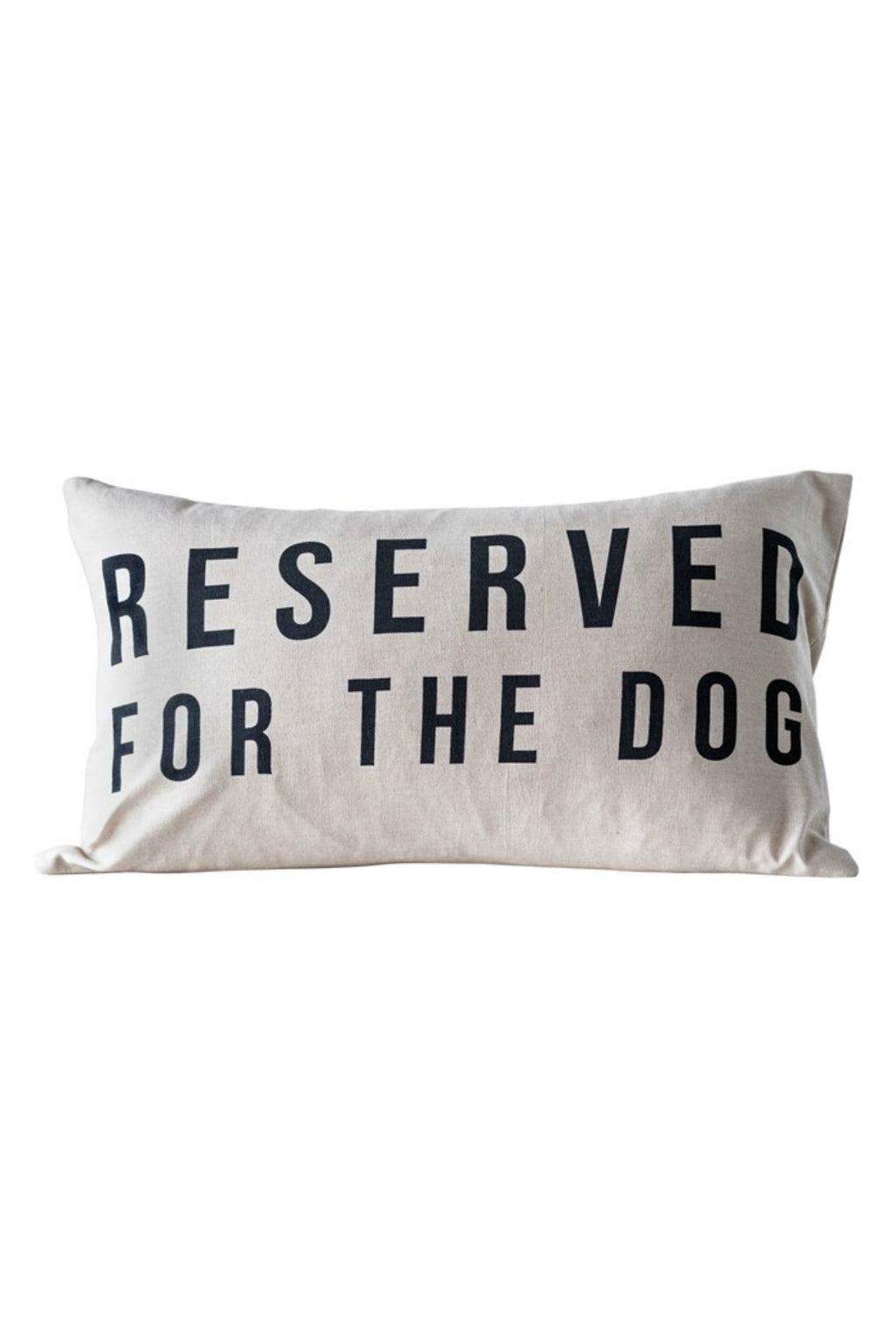 Creative Co-op Reserved For The Dog Pillow