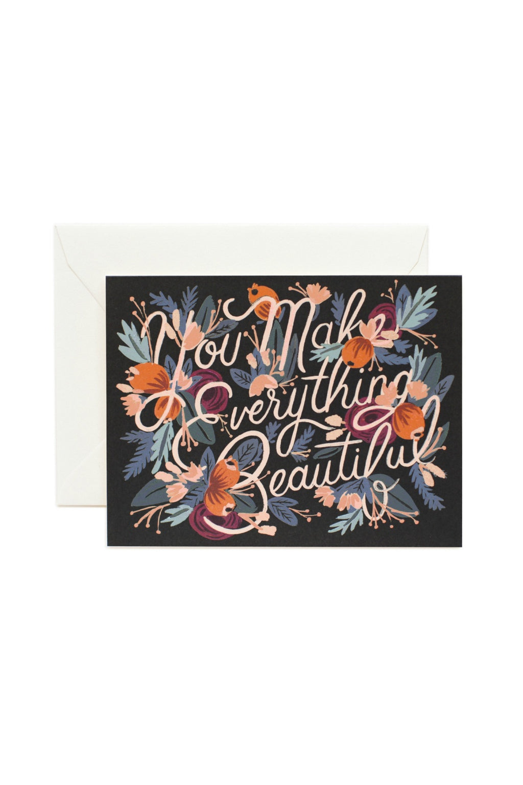 Rifle Paper Co. You Make Everything Beautiful Card