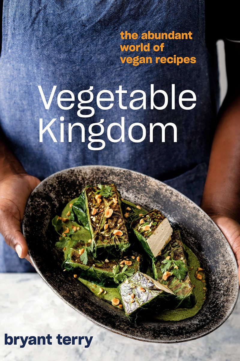 Vegetable Kingdom: The Abundant World of Vegan Recipes by Brant Terry