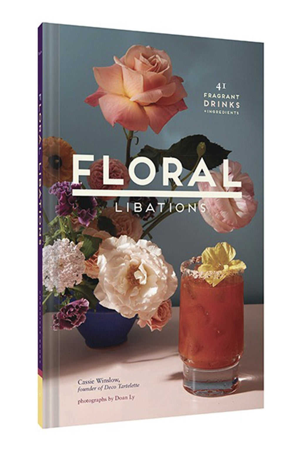 EcoVibe Style - Floral Libations: 41 Fragrant Drinks and Ingredients by Cassie Winslow, Book