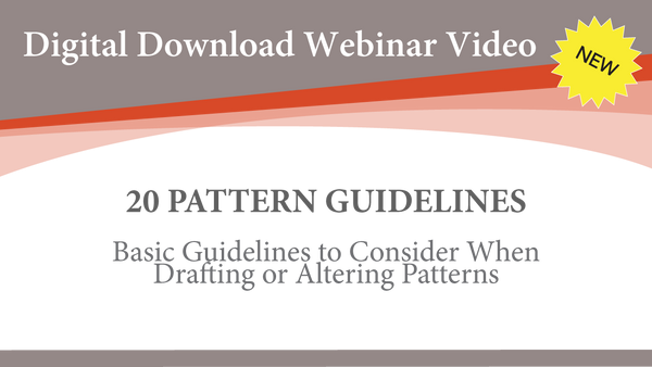 Webinar Video- 20 Pattern Guidelines (Digital Download)