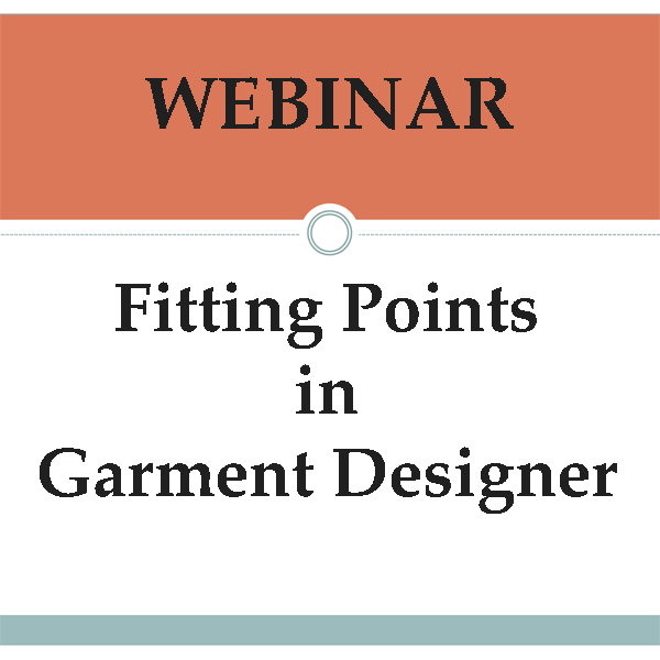 Webinar: Fitting Points in Garment Designer