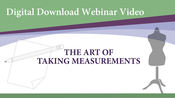 Webinar Video-The Art of Taking Measurements (Digital Download)