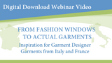 Webinar Video- From Fashion Windows to Actual Garments DVD