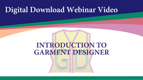 Webinar Video-Introduction to Garment Designer (Digital Download)