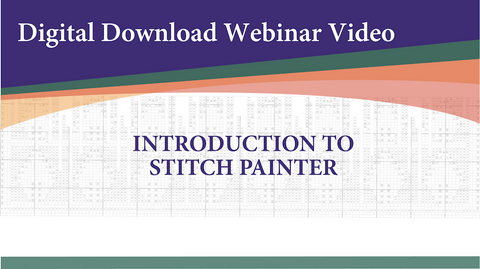 Webinar Video-Introduction to Stitch Painter (Digital Download)