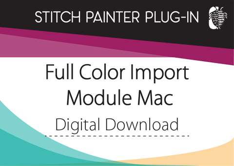 Stitch Painter Full Color Import Plug-In, Mac (Digital Download)