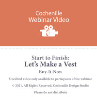 Webinar Video of Let's Make a Vest - Unedited