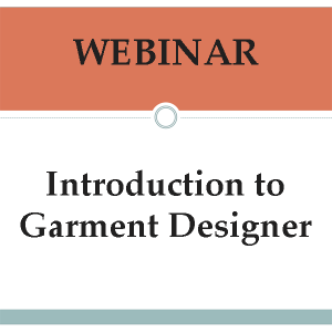 Webinar-Intro to Garment Designer