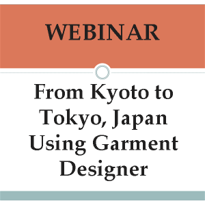Webinar-From Tokyo and Kyoto to Garment Designer
