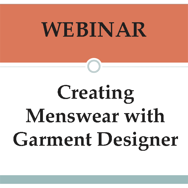 Webinar: Creating Menswear with Garment Designer