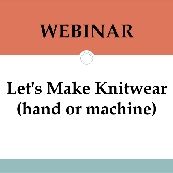 Let's Make Knitwear, hand or machine.  **NEW
